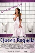 The Amazing Truth About Queen Raquela 2008 Poster