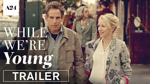 While_We're_Young_Official_Trailer_HD_A24