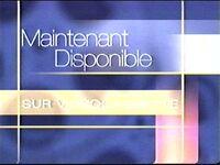 Maintenant disponible sur vidéocassette (2000).jpg
