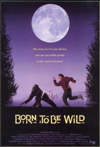 Born to Be Wild (1995 film)