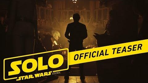 Solo_A_Star_Wars_Story_Official_Teaser