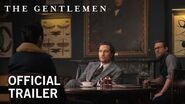 The Gentlemen Official Trailer HD Coming Soon to Theaters