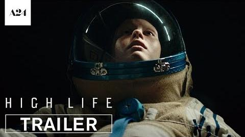 High_Life_Official_Trailer_HD_A24