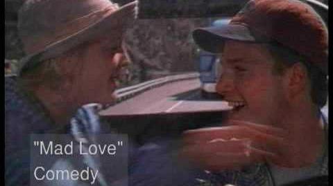 Mad_Love_(1995)_Trailer-0