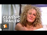 Fatal Attraction (1987) Trailer -1 - Movieclips Classic Trailers