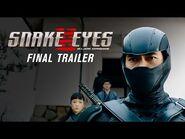 Snake Eyes - Final Trailer (2021 Movie) - Henry Golding, G.I