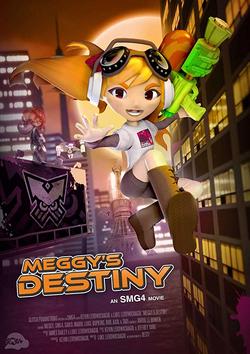 SMG4 Movie · Meggy's Destiny (2020).png