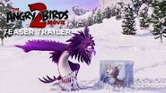 THE_ANGRY_BIRDS_MOVIE_2_-_Official_Teaser_Trailer