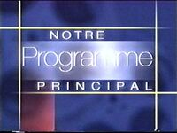 Notre programme principal (2000s).jpg