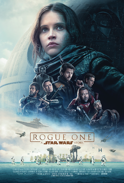 Rogue One - A Star Wars Story 2016 Poster.png