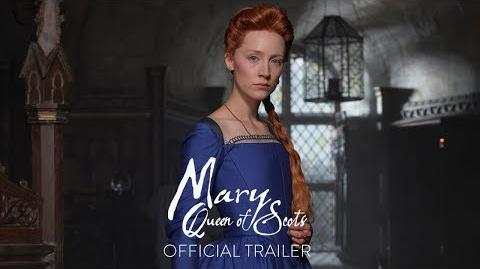 MARY_QUEEN_OF_SCOTS_-_Official_Trailer_HD_-_In_Theaters_December