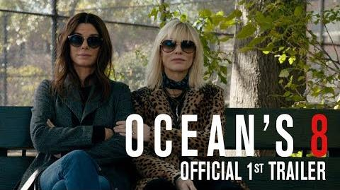 OCEAN'S_8_-_Official_1st_Trailer