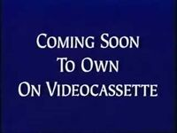 Coming soon to own on videocassette (version 2).jpg