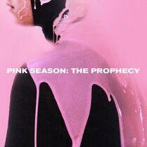 Pink Season The Prophecy.jpg