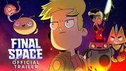 Final Space Season 2 Official Trailer-0