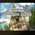 TFFAC Song Icon FFT- Prologue Movie (JP)
