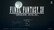 FFXV Episode Duscae Menu