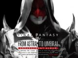 Final Fantasy XIV: From Astral to Umbral Arrangement Album