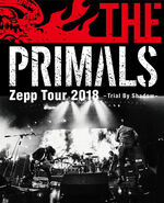 The Primals: Zepp Tour 2018 - Trial By Shadow