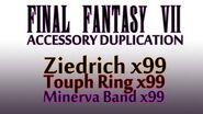 Ziedrich, Touph Ring, Minerva Band Duplication - FINAL FANTASY VII