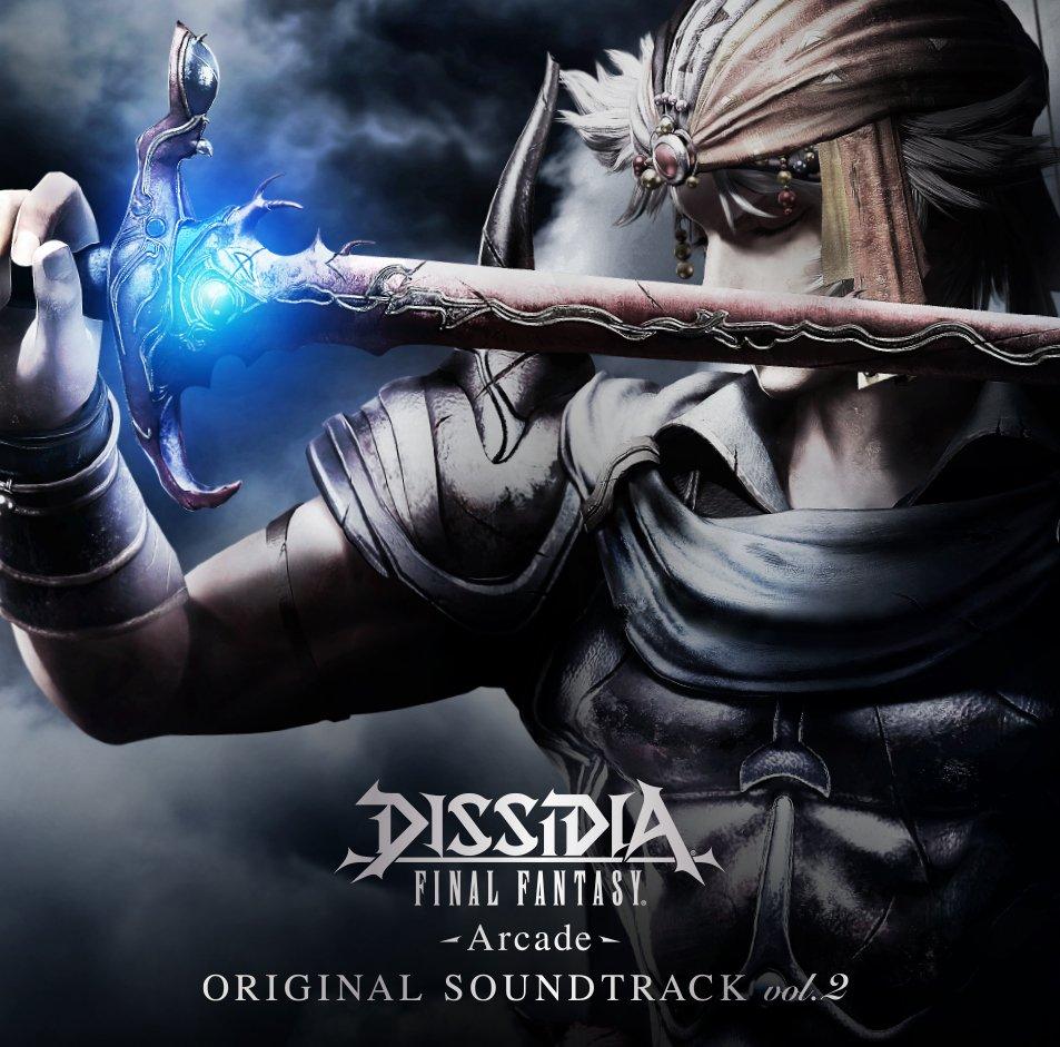 Dissidia Final Fantasy -Arcade- Original Soundtrack Vol. 2