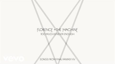 Florence_+_The_Machine_-_Too_Much_Is_Never_Enough