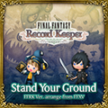 TFFAC Song Icon FFRK- Stand Your Ground Arrange (JP)