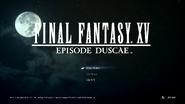 FFXV Episode Duscae Title Screen