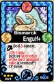 Bismarck Engulf+