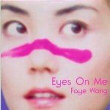 Faye Eyes on Me.jpg