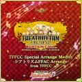 TFFAC Song Icon TFFASC- Special Arrange Medley (JP)