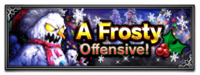 FFBE Event- A Frosty Offensive.png