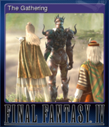 FFIV Steam Card The Gathering