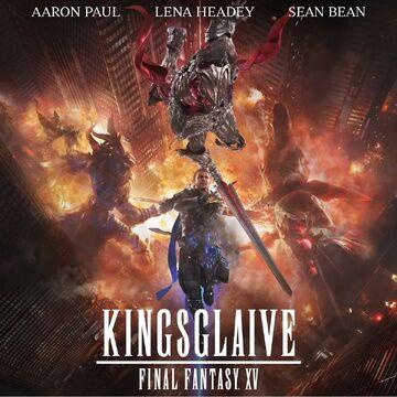 Kingsglaive Final Fantasy Xv Final Fantasy Wiki Fandom