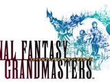 Final Fantasy Grandmasters