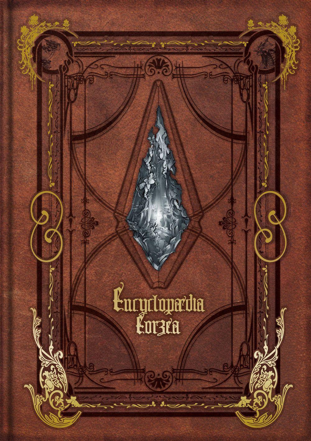 Encyclopædia Eorzea: The World of Final Fantasy XIV