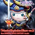 TFFAC Song Icon DFFNT- Massive Explosion (Short Ver.) (JP)