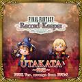 TFFAC Song Icon FFRK- UTAKATA Arrange (JP)