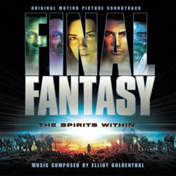 Final Fantasy: The Spirits Within - Original Motion Picture Soundtrack