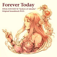 Forever Today: Final Fantasy XI Seekers of Adoulin Original Soundtrack PLUS