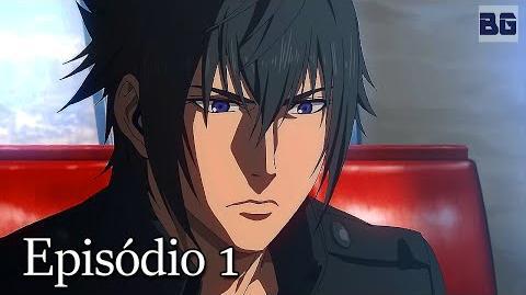 Brotherhood Final Fantasy XV - Episódio 1 (Legendado)