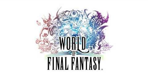 World of Final Fantasy OST - World of Nine Woods Hills