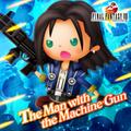TFFAC Song Icon FFVIII- The Man with the Machine Gun (JP)