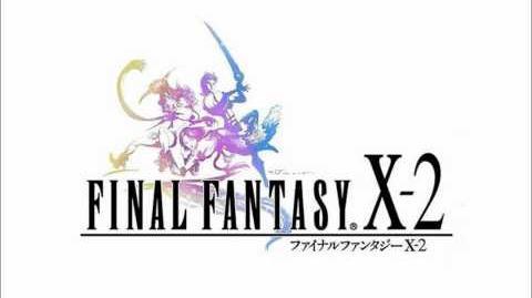 FINAL FANTASY X-2 OST 1-01 - Eternity ~Memory of Lightwaves~