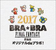 2017 BRA★BRA Final Fantasy Original Music Collection Original de Bravo