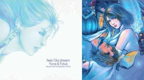 Feel_Go_Dream_Yuna_&_Tidus_05_-_Go_Dream_(Instrumental)