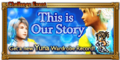 FFRK This is Our Story Event