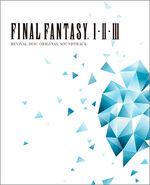 Final Fantasy I・II・III Original Soundtrack Revival Disc