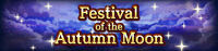 FFBE Event- Festival of the Autumn Moon.jpg