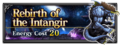 FFBE Rebirth of the Intangir